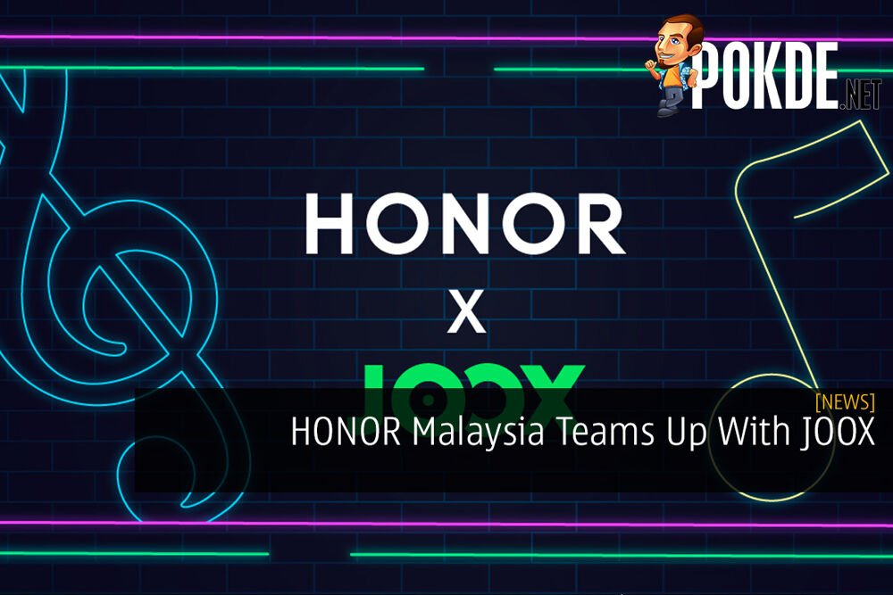 [Update] HONOR Malaysia Teams Up With JOOX 18