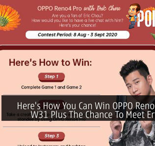 Here's How You Can Win OPPO Reno4, Enco W31 Plus The Chance To Meet Eric Chou 33