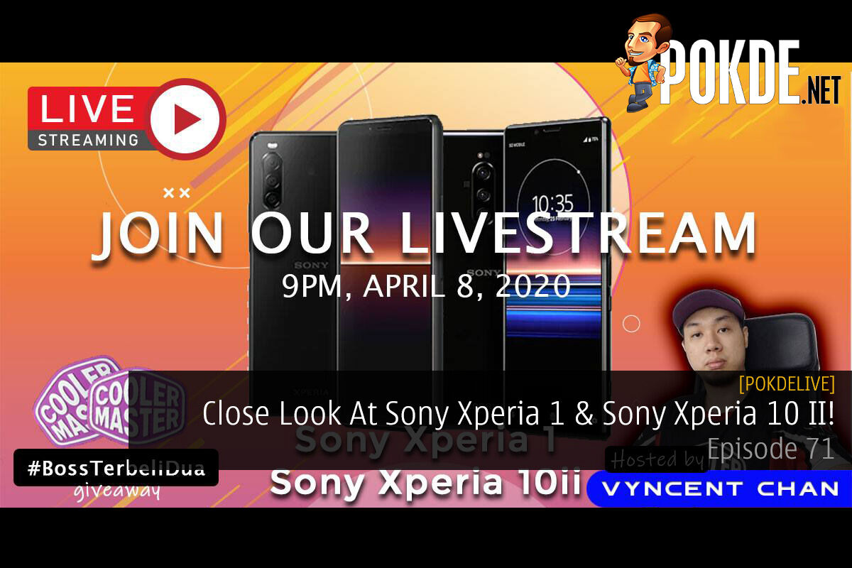 PokdeLIVE 71 — Close Look At Sony Xperia 1 & Sony Xperia 10 II! 10