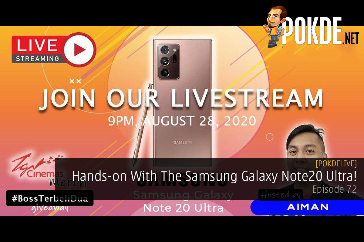 PokdeLIVE 72 — Hands-on With The Samsung Galaxy Note20 Ultra! 9