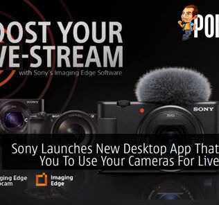 Sony Launches New Desktop App That Allows You To Use Your Cameras For Livestream 25