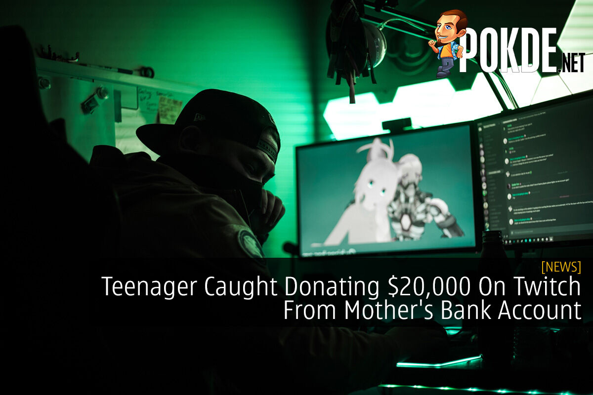 Teenager Caught Donating $20,000 On Twitch From Mother's Bank Account 2