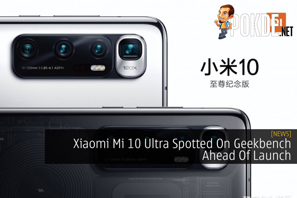 Xiaomi Mi 10 Ultra Spotted On Geekbench Ahead Of Launch 18