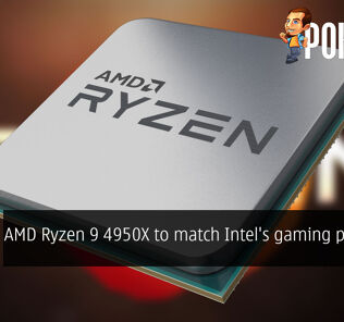 AMD Ryzen 9 4950X to match Intel's gaming prowess? 25