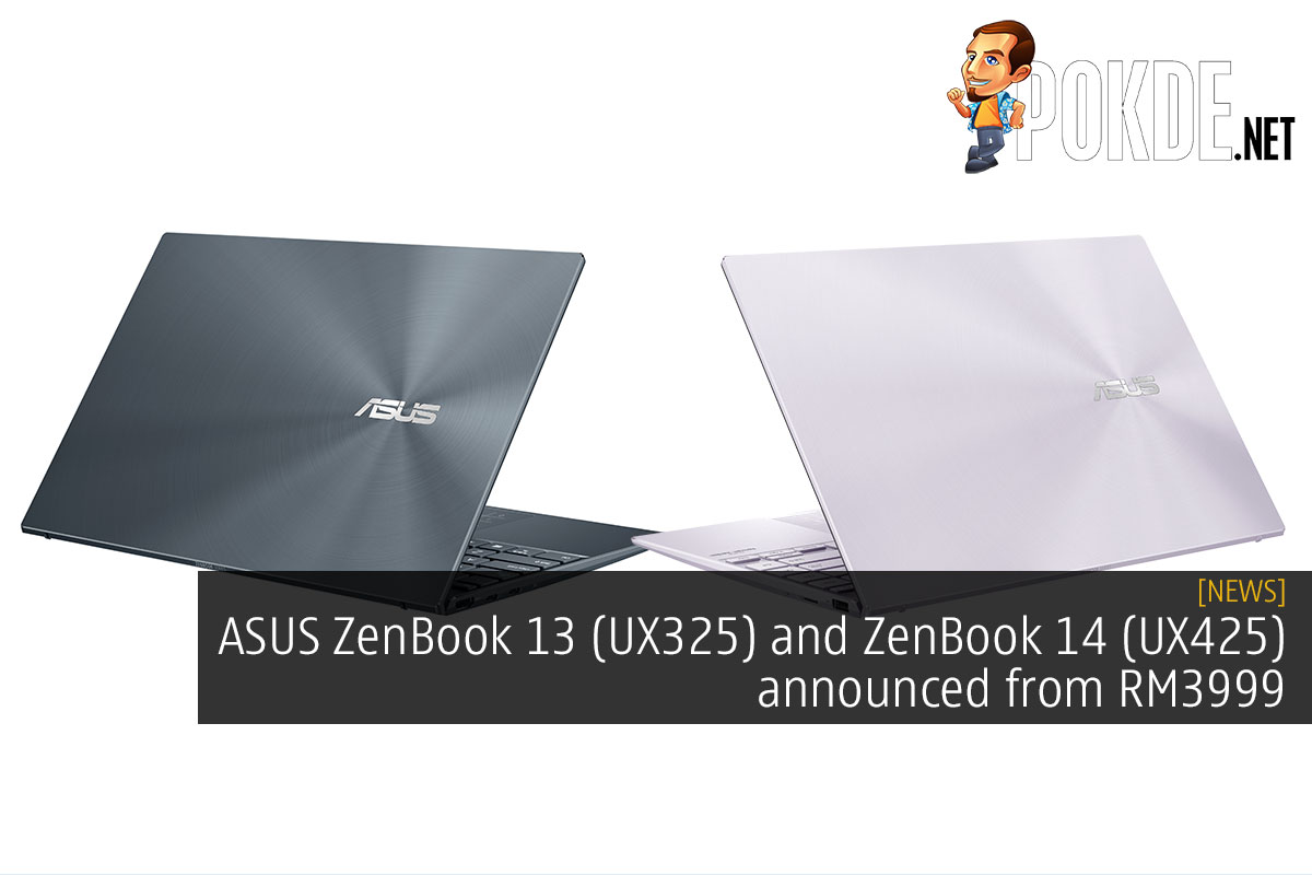 ASUS ZenBook 13 (UX325) and ZenBook 14 (UX425) announced from RM3999 2