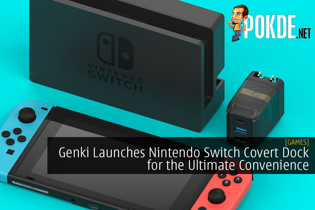 Genki Launches Nintendo Switch Covert Dock for the Ultimate Convenience