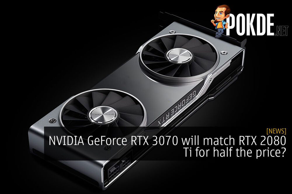 nvidia geforce rtx 3070 rtx 2080 ti for half the price cover