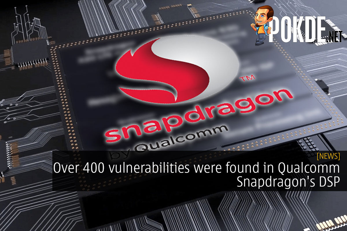 Over 400 vulnerabilities were found in Qualcomm Snapdragon's DSP 9