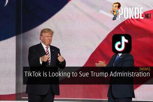 TikTok is Looking to Sue Trump Administration