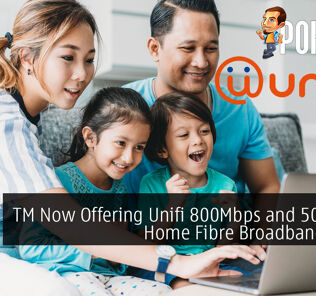 TM Now Offering Unifi 800Mbps and 500Mbps Home Fibre Broadband Plans Starting from RM249 19