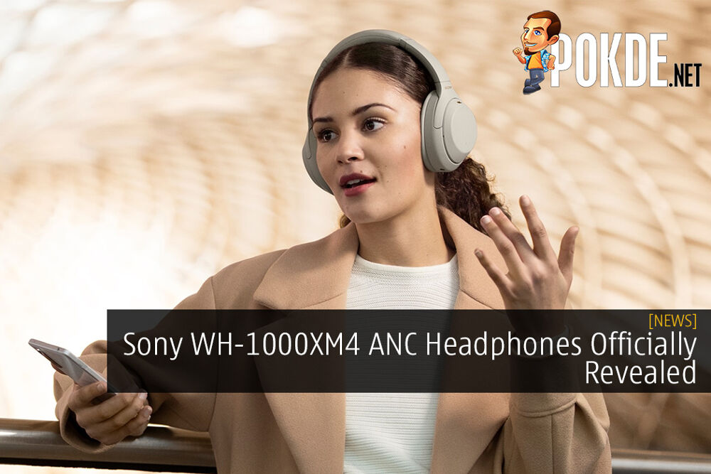 Sony WH-1000XM4 Noise Cancelling Headphones Officially Revealed 19