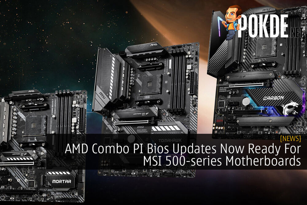 AMD Combo PI Bios Updates Now Ready For MSI 500-series Motherboards 20