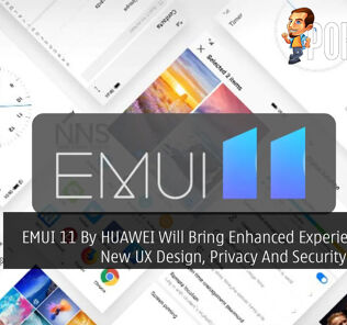 EMUI 11 By HUAWEI Will Bring Enhanced Experience With New UX Design, Privacy And Security Features 24