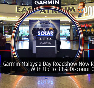 Garmin Malaysia Day Roadshow Now Running With Up To 38% Discount On Offer 20