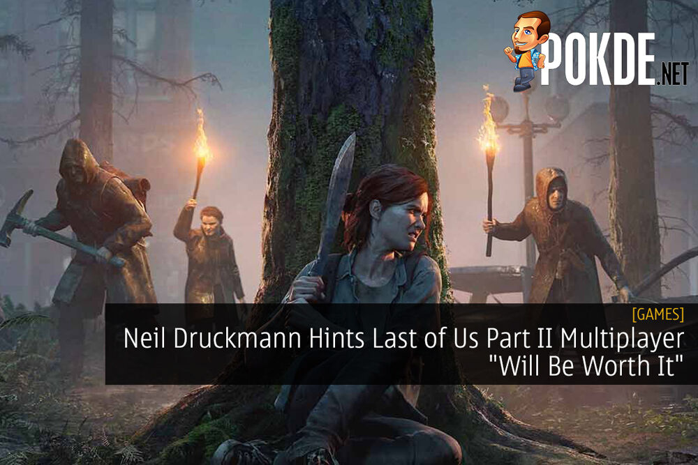 "Neil Druckmann Hints Last of Us Part II Multiplayer ""Will Be Worth It"" 20"