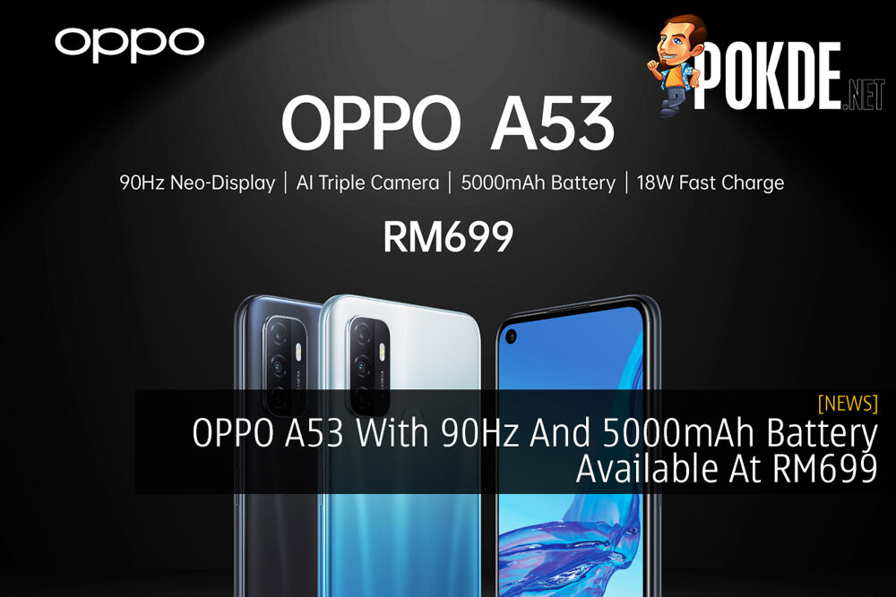 OPPO A53 With 90Hz And 5000mAh Battery Available At RM699 20