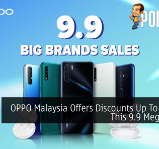 OPPO Malaysia Offers Discounts Up To RM120 This 9.9 Mega Sales 21