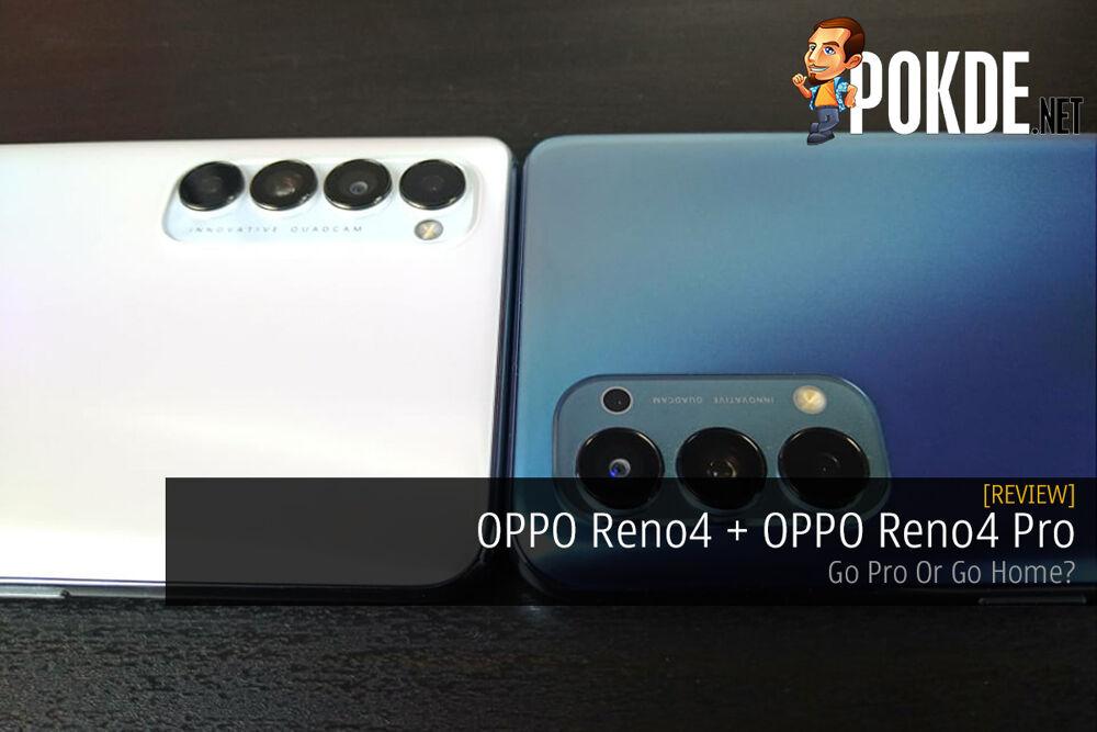 OPPO Reno4 + OPPO Reno4 Pro Review — Go Pro Or Go Home? 17