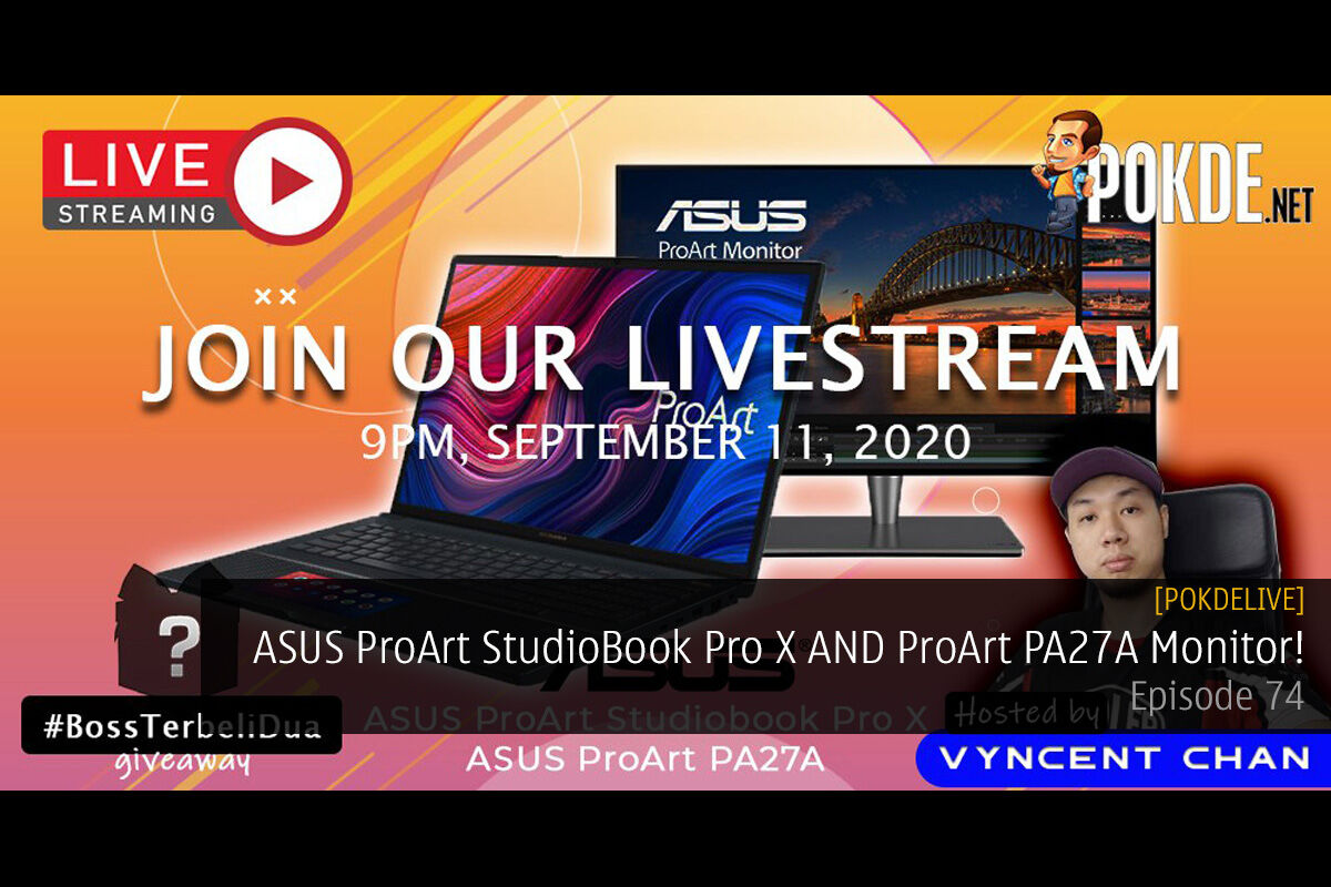 PokdeLIVE 74 — ASUS ProArt StudioBook Pro X AND ProArt PA27A Monitor! 15