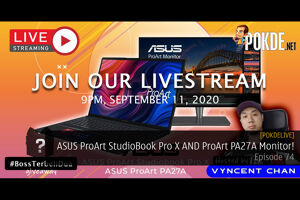 PokdeLIVE 74 — ASUS ProArt StudioBook Pro X AND ProArt PA27A Monitor! 23