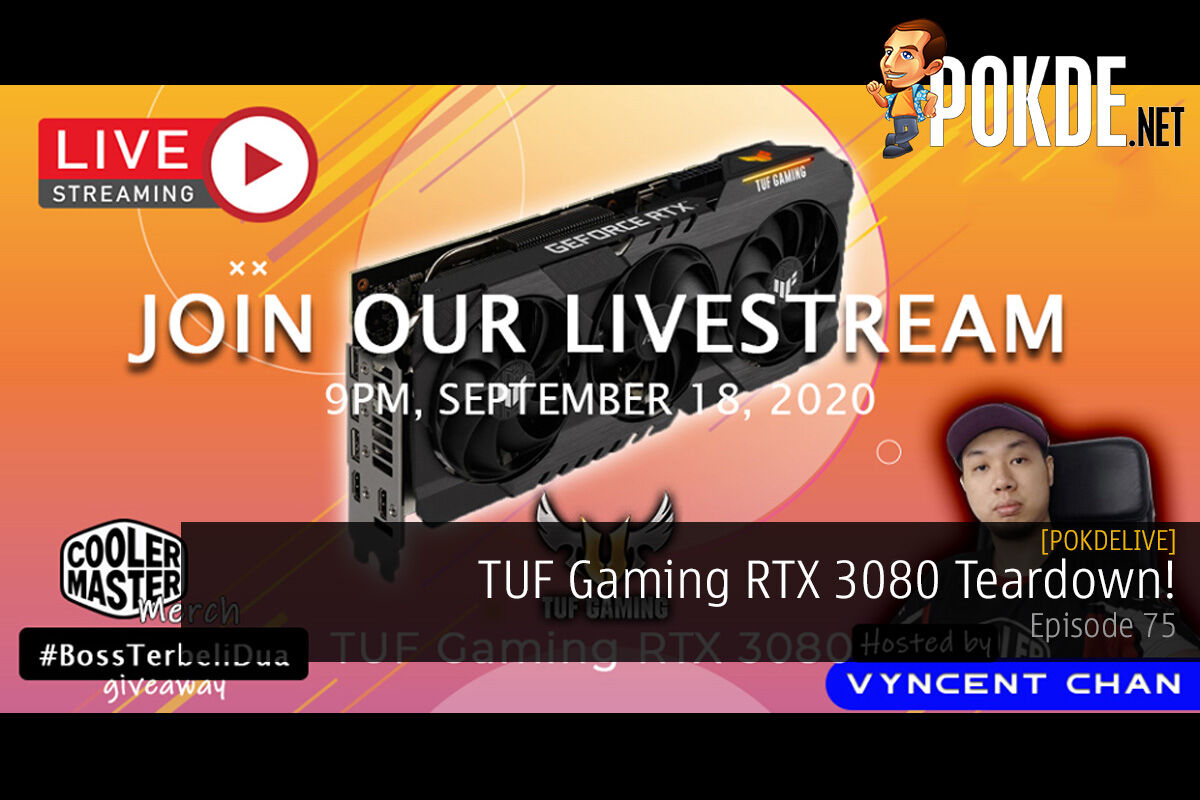 PokdeLIVE 75 — TUF Gaming RTX 3080 Teardown! 14