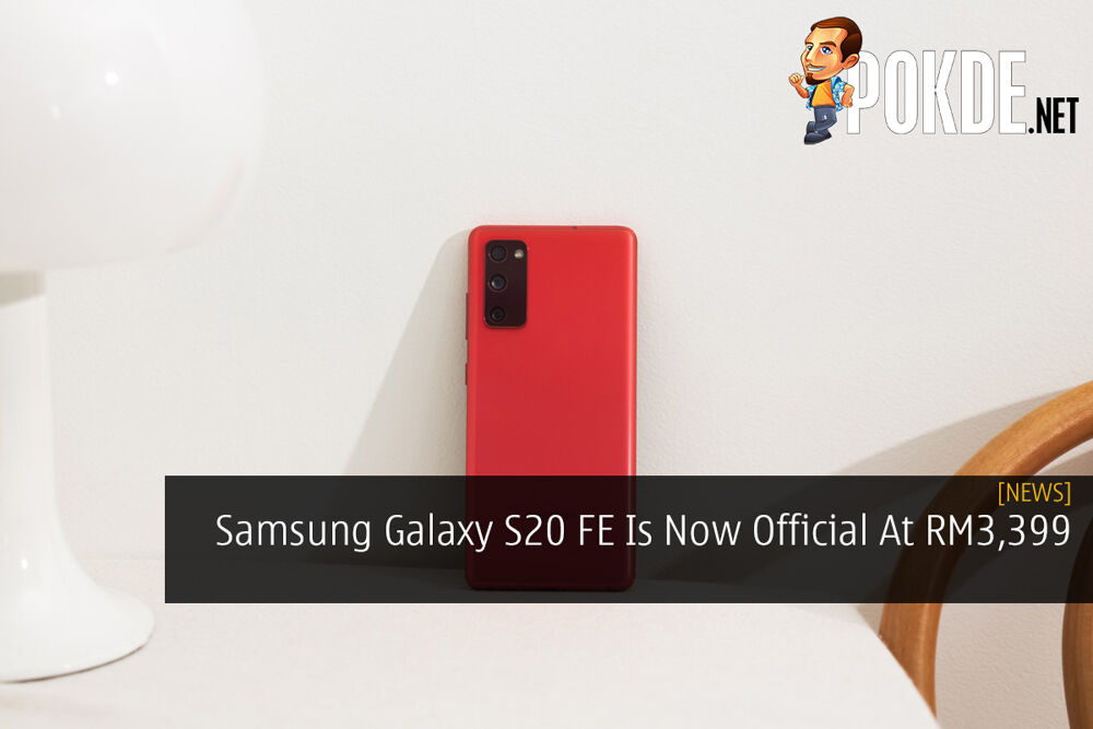 Samsung Galaxy S20 FE Is Now Official — Priced At RM3,399 27