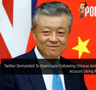 Twitter Demanded To Investigate Following Chinese Ambassador's Account Liking Porn Tweet 22