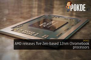 amd zen 12nm chromebook cover