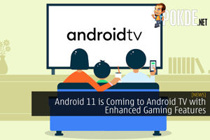 Android 11 is Coming to Android TV with Enhanced Gaming Features 24