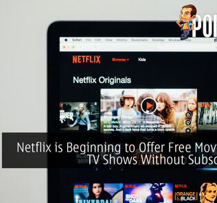 Netflix is Beginning to Offer Free Movies and TV Shows Without Subscription