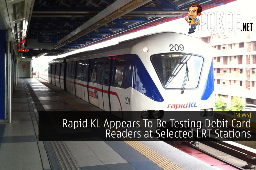 Rapid KL Appears To Be Testing Debit Card Readers at Selected LRT Stations