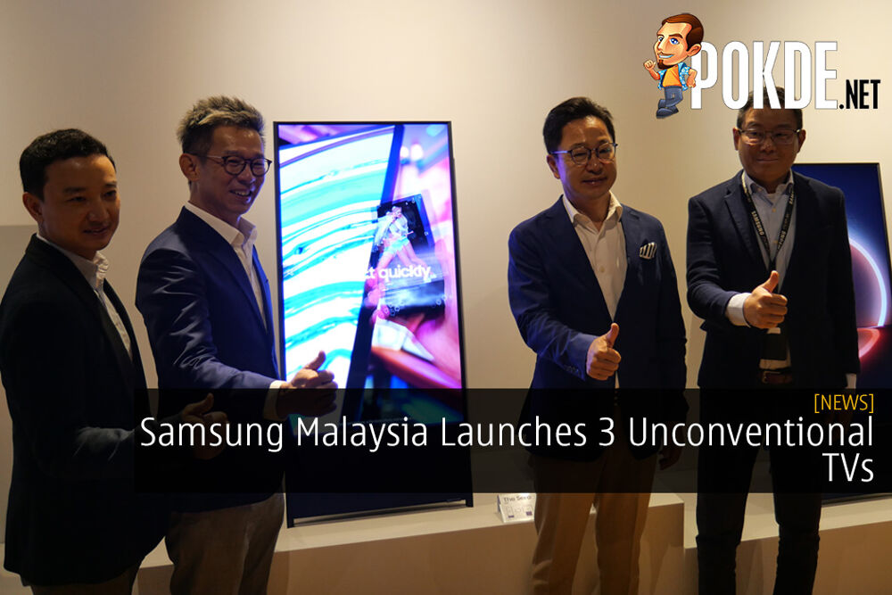 Samsung Malaysia Launches 3 Unconventional TVs That Change the Way You Use a Display