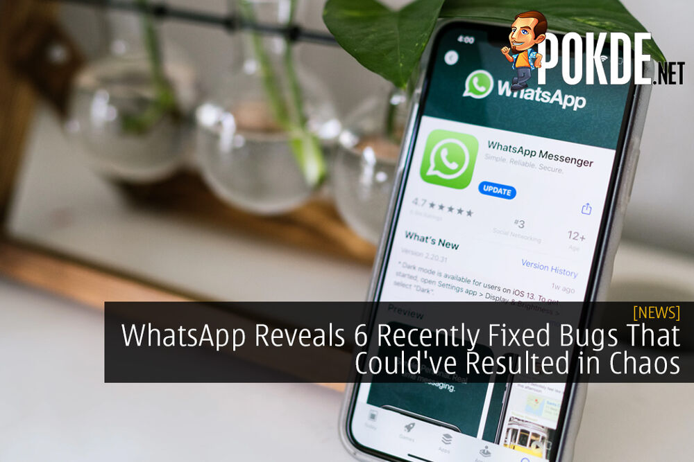 WhatsApp Reveals 6 Recently Fixed Bugs That Could've Resulted in Chaos