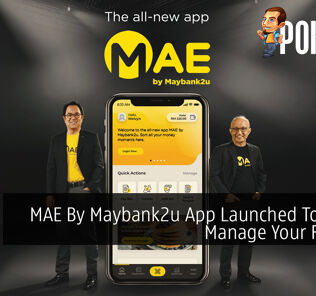 MAE By Maybank2u App Launched To Better Manage Your Finance 24