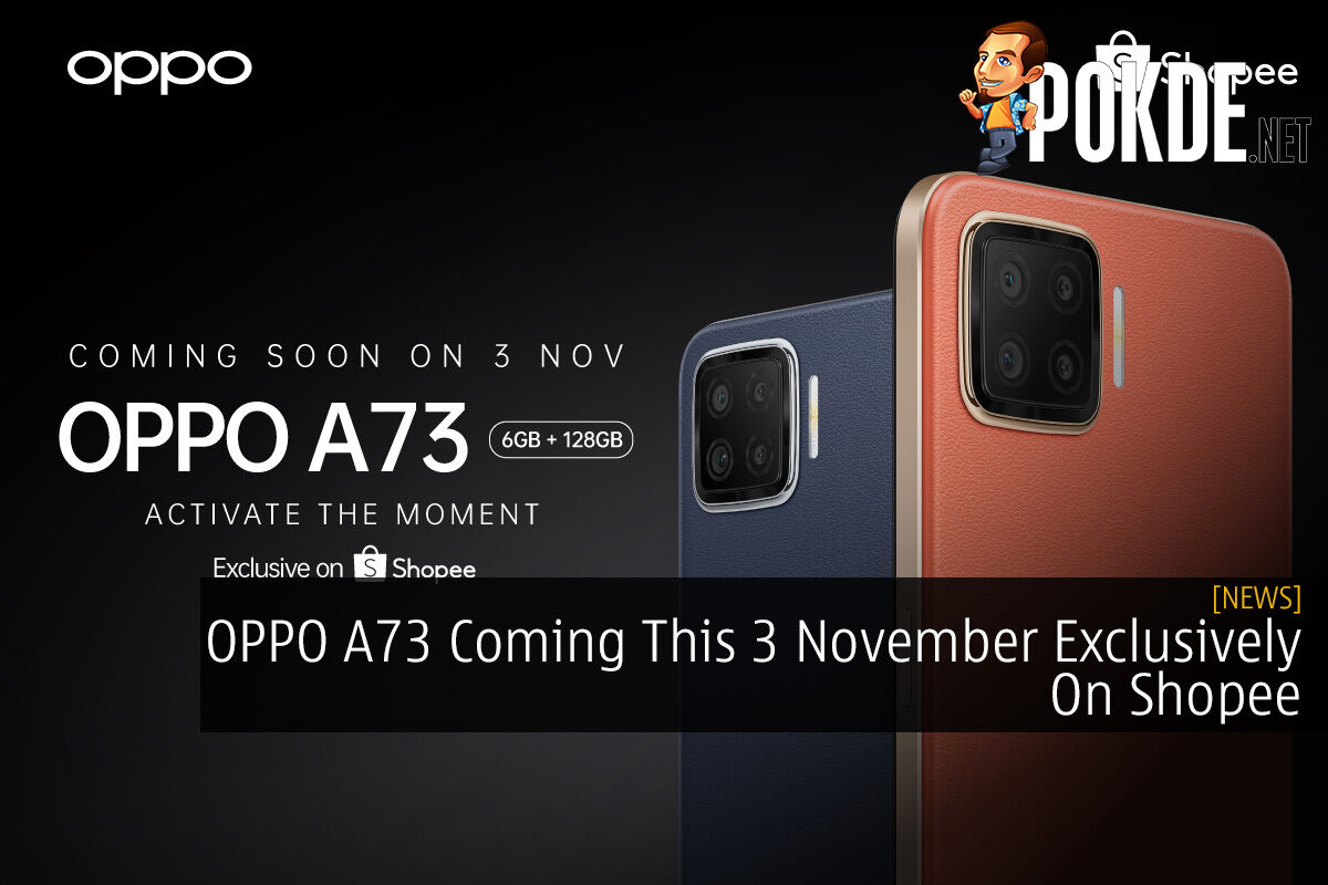 OPPO A73 Coming This 3 November Exclusively On Shopee 5