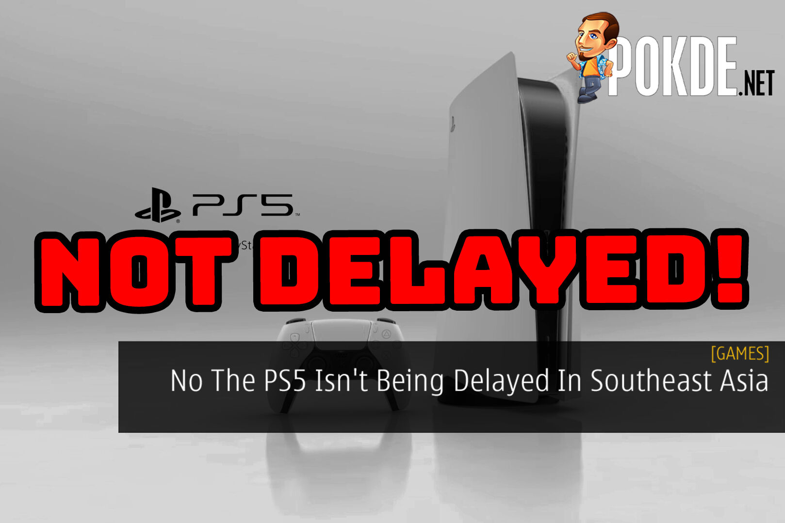 PS5 Southeast Asia Not Delayed cover copy