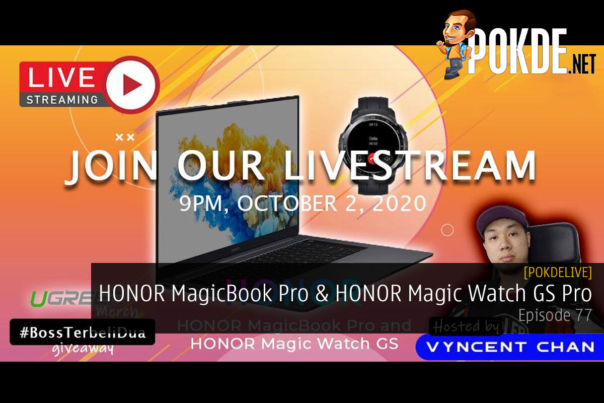 PokdeLIVE 77 — HONOR MagicBook Pro & HONOR Magic Watch GS Pro 10