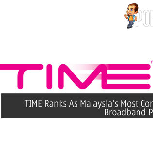 TIME Ranks As Malaysia's Most Consistent Broadband Provider 28