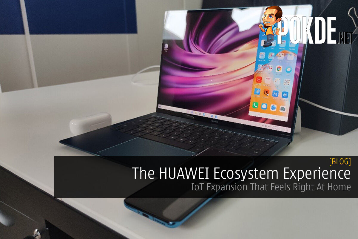The HUAWEI Ecosystem Experience — IoT Expansion That Feels Right At Home 4