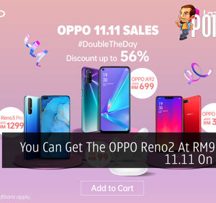 You Can Get The OPPO Reno2 At RM999 This 11.11 On Lazada 28