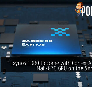 Exynos 1080 to come with Cortex-A78 CPU, Mali-G78 GPU on the 5nm node 27