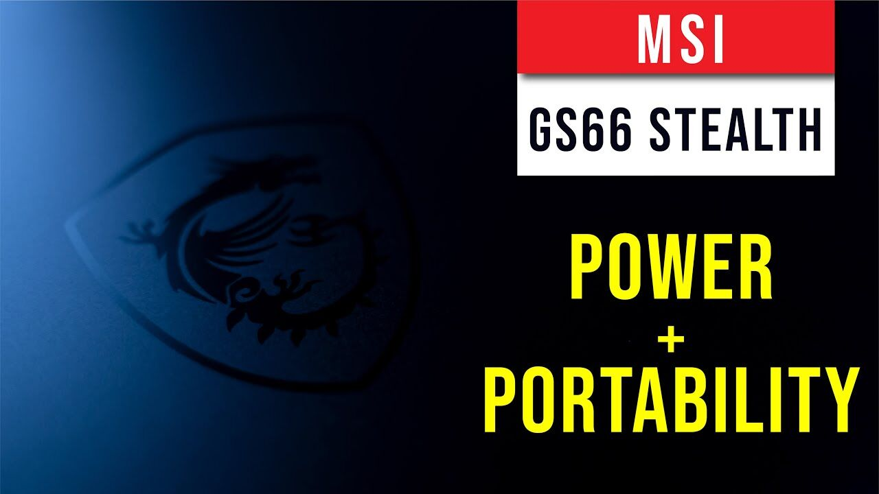 MSI GS66 Stealth Review – Power and Portability In Your Hands 14