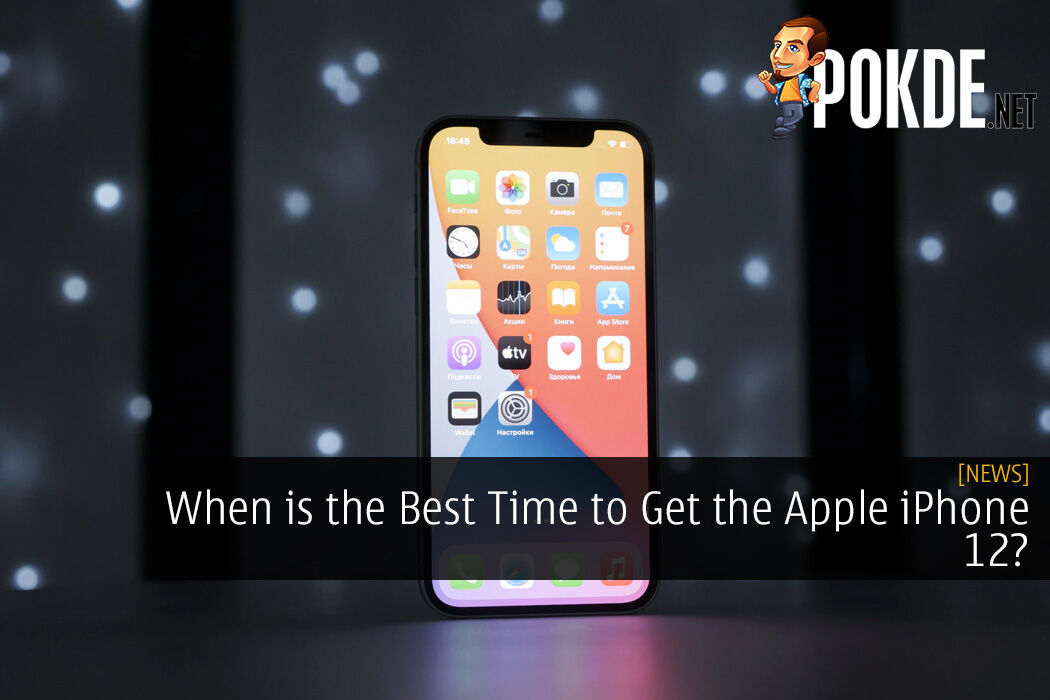 When is the Best Time to Get the Apple iPhone 12?