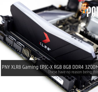 PNY XLR8 Gaming EPIC-X RGB 8GB DDR4 3200MHz CL16 Review — these have no reason being this affordable 29