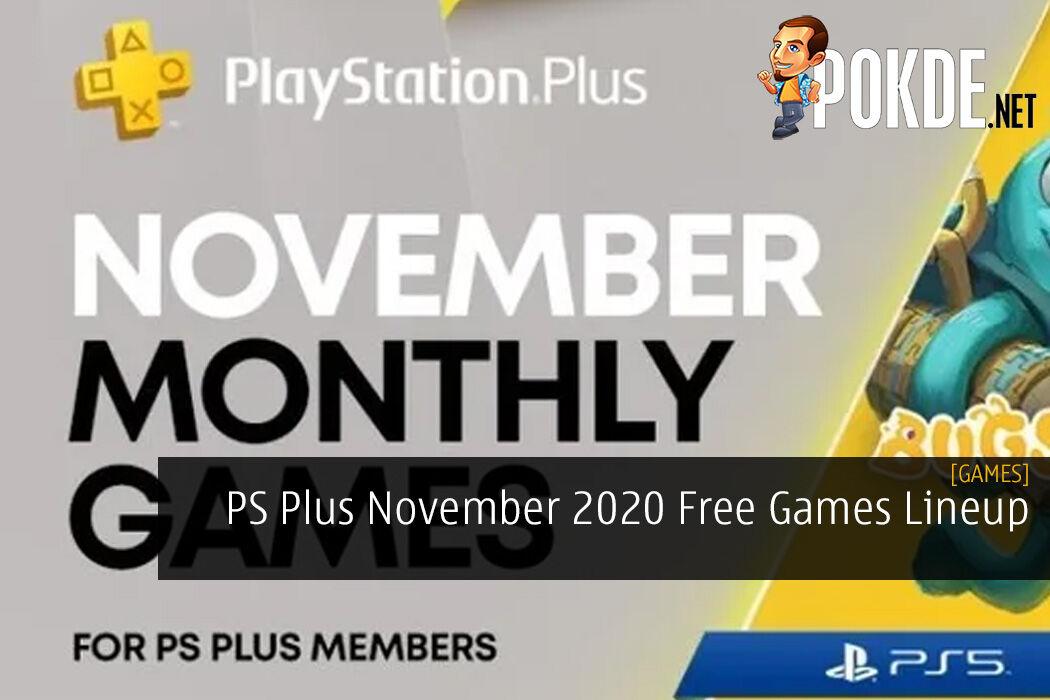PS Plus November 2020 FREE Games Lineup
