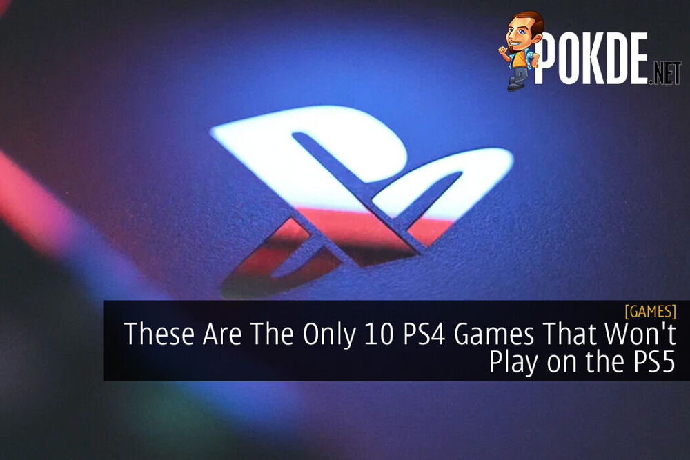 These Are The Only 10 PS4 Games That Won't Play on the PS5