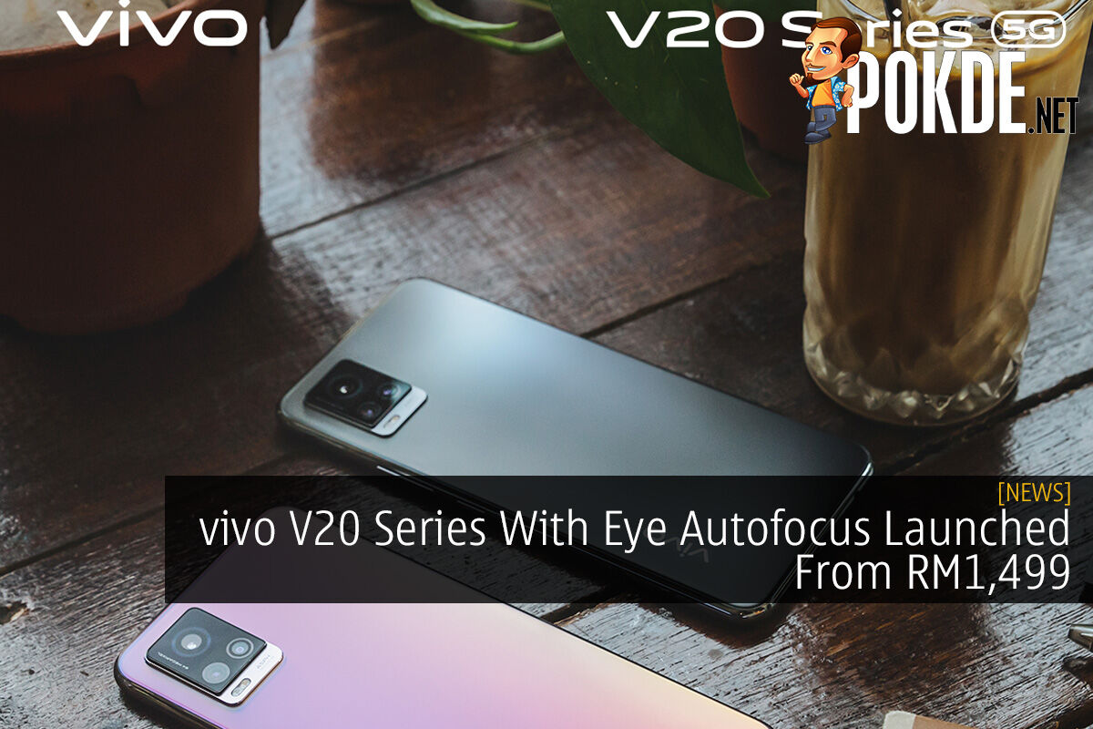 vivo V20 Series With Eye Autofocus Launched From RM1,499 4