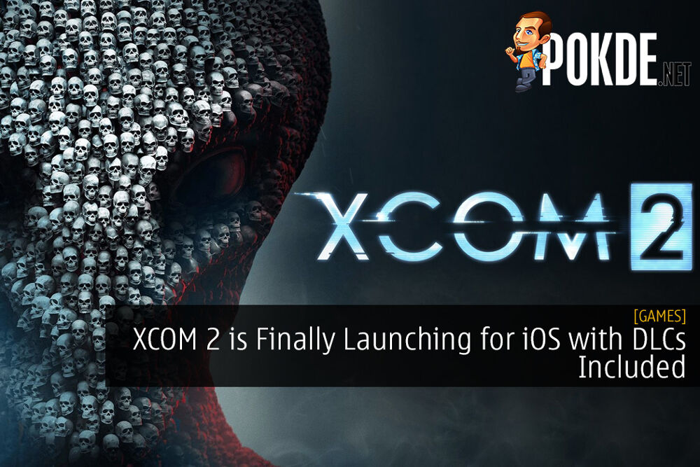 XCOM 2 is Finally Launching for iOS with DLCs Included - Android Coming Soon?
