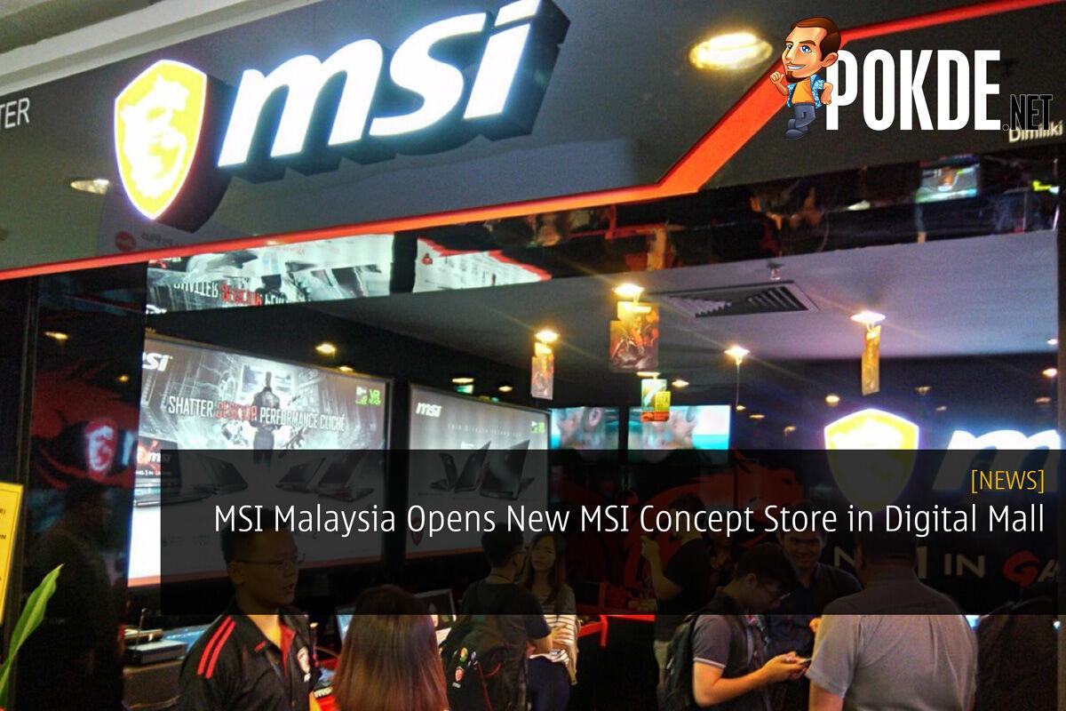 MSI Malaysia Opens New MSI Concept Store in Digital Mall 27