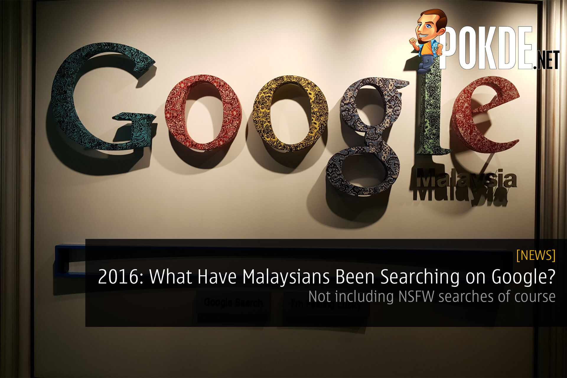 NSFW Aside, What Have Malaysians Been Searching on Google in 2016? 23